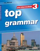 Top Grammar 3 (Pre-Intermediate) Student's Book