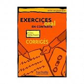Exercices d'Oral en Contexte (Mise en pratique Oral) - Debutant - Corriges