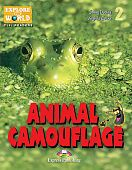 Explore Our World 2 - Animal Camouflage. Reader