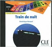 Lecture Decouverte: Niveau 1: Train de Nuit Audiobook CD
