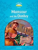 Classic Tales Second Edition: Level 1: Mansour and the Donkey