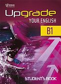 Upgrade Your English [B1]:  Student's Book+Ebook