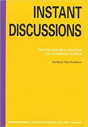 Instant Discussion: Photocopiable Lessons on Common Topics