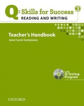 Q: Skills for Success Reading and Writing 3 Teacher's Book with Testing Program CD-ROM