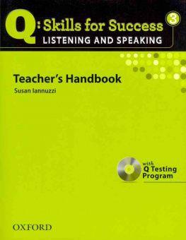 Q: Skills for Success Listening and Speaking 3 Teacher's Book with Testing Program CD-ROM