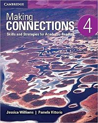 Making Connections 4 Student's Book: Skills and Strategies for Academic Reading