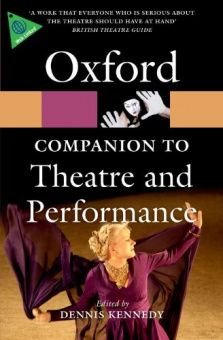 The Oxford Companion to Theatre and Performance (Oxford Paperback Reference)