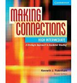 Making Connections: A Strategic Approach to Academic Reading and Vocabulary High-Intermediate Student's Book