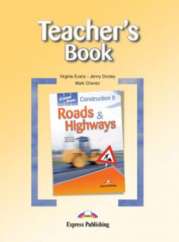 Career Paths: Construction II - Roads and Highways Teacher's Book