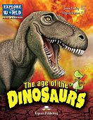 Explore Our World 5 - The Age of the Dinosaurs. Reader