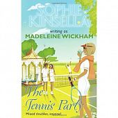 Kinsella Sophie. The Tennis Party writing as Madeleine Wickham