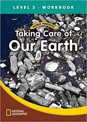 World Windows Science 3: Taking Care Of Earth Workbook