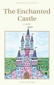 Nesbit E. Enchanted Castle