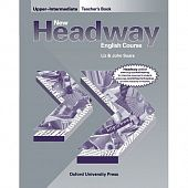 New Headway Upper-Intermediate Teacher's Book (including Tests)
