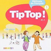 Tip Top! 1 CD audio classe (Лицензия)