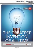 Cambridge Discovery Education Interactive Readers (A2) Low Intermediate The Greatest Invention of All Time (Book with Online Access)
