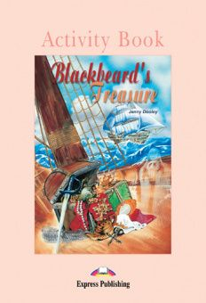 Graded Readers Level 1  Blackbeard's Treasure Activity Book
