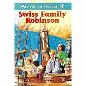 Way Ahead Readers 5B Swiss Family Robinson