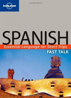 Fast Talk Spanish (2th Edition)