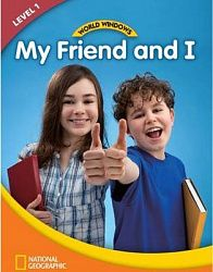 World Windows Social Studies 1: My Friend And I Student's Book