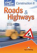 Career Paths: Construction II - Roads and Highways Student's Book with digibook