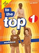 To the Top 1 Workbook + Audio CD/CD-ROM