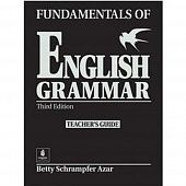 Fundamentals of English Grammar (Azar Grammar Series) Teacher's Gude