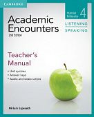 Academic Encounters 2nd Edition Level 4: Human Behavior - Listening and Speaking Teacher's Manual