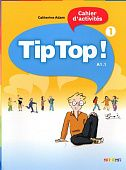 Tip Top! 1 Cahier d'activities