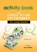 The Express Picture Dictionary for young leaners Activity Book