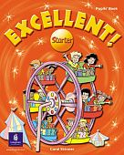 Excellent! Starter Level Pupil's Book