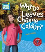 Factbooks: Why is it so? Level 3 Why Do Leaves Change Colour?