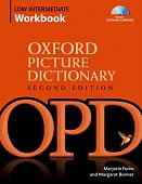 Oxford Picture Dictionary (Second Edition) Low Intermediate Workbook: Vocabulary reinforcement Activity Book with Audio CDs