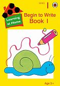 Ladybird: Begin to Write: Book 1 Learning At Home