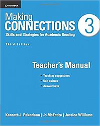 Making Connections Third Edition 3 Teacher's Manual: Skills and Strategies for Academic Reading