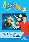 Access 2 Presentation Skills - Teacher's Book