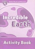 Oxford Read and Discover Level 4 Incredible Earth Activity Book