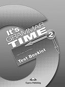It's Grammar Time 2 Test Booklet