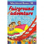 Way Ahead Readers 3B Fairground adventure
