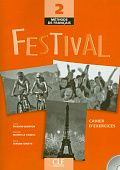 Festival 2 - Cahier d'exercices + CD audio