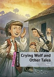 Dominoes Quick Starter Crying Wolf and Other Tales with MP3 download