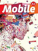 Mobile A1 - Livre de l'eleve + cd + dvd