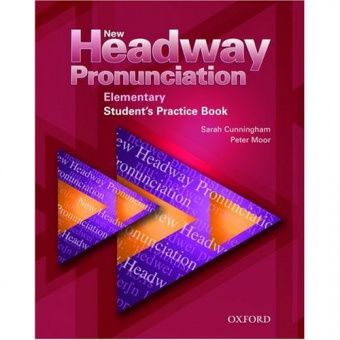 New Headway Pronunciation Course Elementary Student's Practice Book