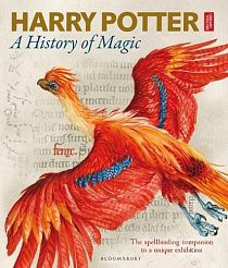 Harry Potter: A History of Magic: The Book of the Exhibition (Hardback)