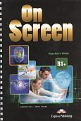 On Screen Revised B1+ Teachers Book
