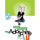 Adosphere 1 - Cahier d'activites + CD-Rom