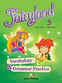 Fairyland 3 Vocabulary & Grammar