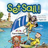 Set Sail! Level 1 Pupil's CD