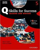 Q: Skills for Success Second Edition Reading and Writing 5 Student Book with IQ Online