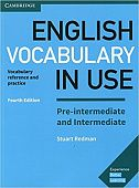 English Vocabulary in Use: Pre-intermediate and Intermediate (4th Edition) Book with answers